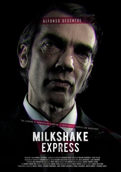 Un cartel de MIlk shake express.pr´ximo estreno. Diseño: Pablo Yus  fotografía : Lucas Torres